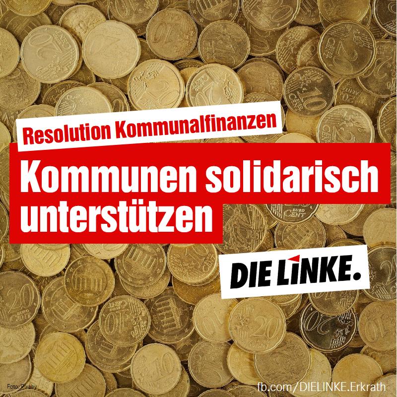 Resolution Kommunalfinanzen. Kommunen solidarisch unterstützen.